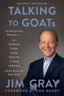 Talking to GOATs: The Moments You Remember and the Stories You Never Heard Cover Image