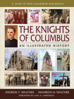 The Knights of Columbus: An Illustrated History Cover Image