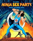 Ninja Sex Party: The Graphic Novel, Part I: Origins - Dan Avidan & Brian Wecht Cover Image