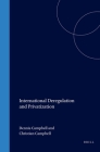 International Deregulation and Privatization (International Business Law Practice Series) Cover Image
