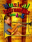 Musical Instruments from A to Z (Alphabasics) Cover Image
