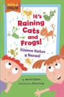 It's Raining Cats and Frogs/Illueve Gatos y Ranas Cover Image