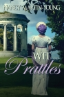 Wit and Prattles Cover Image