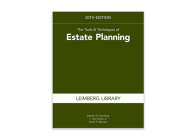 The Tools & Techniques of Estate Planning, 20th Edition Cover Image