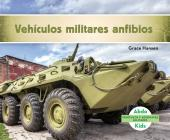 Vehículos Militares Anfibios (Military Amphibious Vehicles) (Spanish Version) Cover Image
