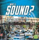 What Is Sound? (Science Basics) Cover Image