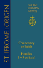 68. St. Jerome: Commentary on Isaiah; Origen: Homilies 1-9 on Isaiah (Ancient Christian Writers) Cover Image