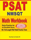 PSAT / NMSQT Math Workbook 2019 & 2020: Extra Practice for an Excellent Score + 2 Full Length PSAT Math Practice Tests Cover Image