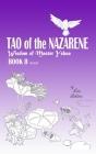 TAO of the NAZARENE: Wisdom of Master Yshua BOOK II (Wisdom of the Masters #2) Cover Image