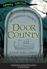 The Ghostly Tales of Door County Cover Image