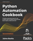 Python Automation Cookbook - Second Edition Cover Image