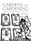 Gardens and Gardening in Early Modern England and Wales Cover Image