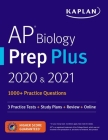 AP Biology Prep Plus 2020 & 2021: 3 Practice Tests + Study Plans + Review + Online (Kaplan Test Prep) Cover Image