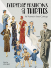 Everyday Fashions of the Thirties as Pictured in Sears Catalogs (Dover Fashion and Costumes) Cover Image
