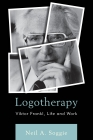 Logotherapy: Viktor Frankl, Life and Work Cover Image