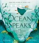 Ocean Speaks: How Marie Tharp Revealed the Ocean's Biggest Secret Cover Image