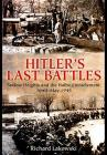 Hitler's Last Battles: Seelow and the Halbe Encirclement, April-May 1945 Cover Image