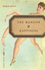 The Mansion of Happiness (VQR Poetry) Cover Image