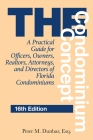 The Condominium Concept: A Practical Guide for Officers, Owners, Realtors, Attorneys, and Directors of Florida Condominiums Cover Image