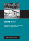 Losing out?: Socioeconomic disadvantage and experience in further and higher education Cover Image