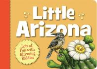 Little Arizona (My Little State) Cover Image