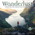 Wanderlust 2022 Wall Calendar: Trekking the Road Less Traveled - Featuring Adventure Photography by Marco Grassi Cover Image