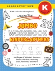The Rising Star Jumbo Workbook for Kindergartners: (Ages 5-6) Alphabet, Numbers, Shapes, Sizes, Patterns, Matching, Activities, and More! (Large 8.5