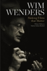 Wim Wenders: Making Films That Matter Cover Image