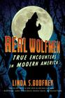 Real Wolfmen: True Encounters in Modern America Cover Image
