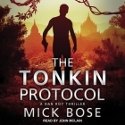 The Tonkin Protocol: A Dan Roy Thriller Cover Image