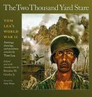 The Two Thousand Yard Stare: Tom Lea's World War II (Williams-Ford Texas A&M University Military History Series #119) Cover Image