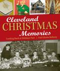 Cleveland Christmas Memories: Looking Back at Holidays Past Cover Image