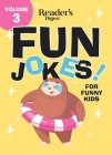 Reader's Digest Fun Jokes for Funny Kids Vol. 3 Cover Image