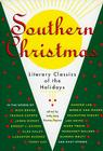 Southern Christmas: Literary Classics of the Holidays Cover Image