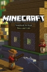 Minecraft NoteBook For Kids Boys And Girls: 120 Empty Pages with Lines Size 6 X 9 Cover Image