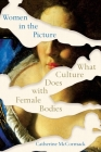 Women in the Picture: What Culture Does with Female Bodies Cover Image