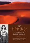 The Nomad: The Diaries of Isabelle Eberhardt Cover Image