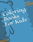 Coloring Books For Kids Cover Image