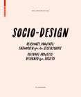 Sozio-Design / Socio-Design: Relevante Projekte - Entworfen Für Die Gesellschaft / Relevant Projects - Designed for Society Cover Image