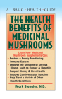 The Health Benefits of Medicinal Mushrooms Cover Image