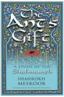 The Ant's Gift: A Study of the Shahnameh (Middle East Literature in Translation) Cover Image