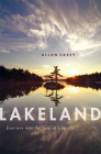 Lakeland: Journeys into the Soul of Canada Cover Image