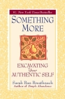 Something More: Excavating Your Authentic Self Cover Image