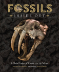 Fossils Inside Out: A Global Fusion of Science, Art and Culture Cover Image