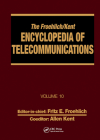 The Froehlich/Kent Encyclopedia of Telecommunications: Volume 10 - Introduction to Computer Networking to Methods for Usability Engineering in Equipme Cover Image