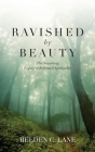 Ravished by Beauty: The Surprising Legacy of Reformed Spirituality Cover Image