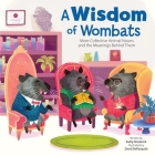 A Wisdom of Wombats: More Collective Animal Nouns and the Meanings Behind Them Cover Image