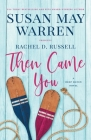 Then Came You: A Deep Haven Novel Cover Image