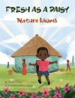 Fresh as a Daisy: Nature Idioms (A Multicultural Book) Cover Image