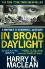 In Broad Daylight: A murder in Skidmore, Missouri Cover Image